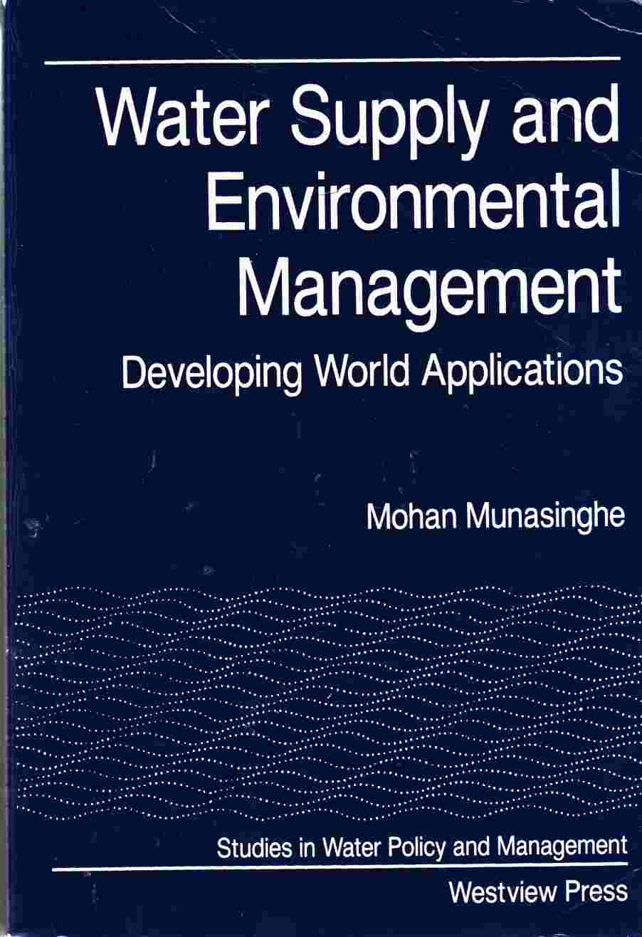 Image for Water Supply and Environmental Management Developing World Applications