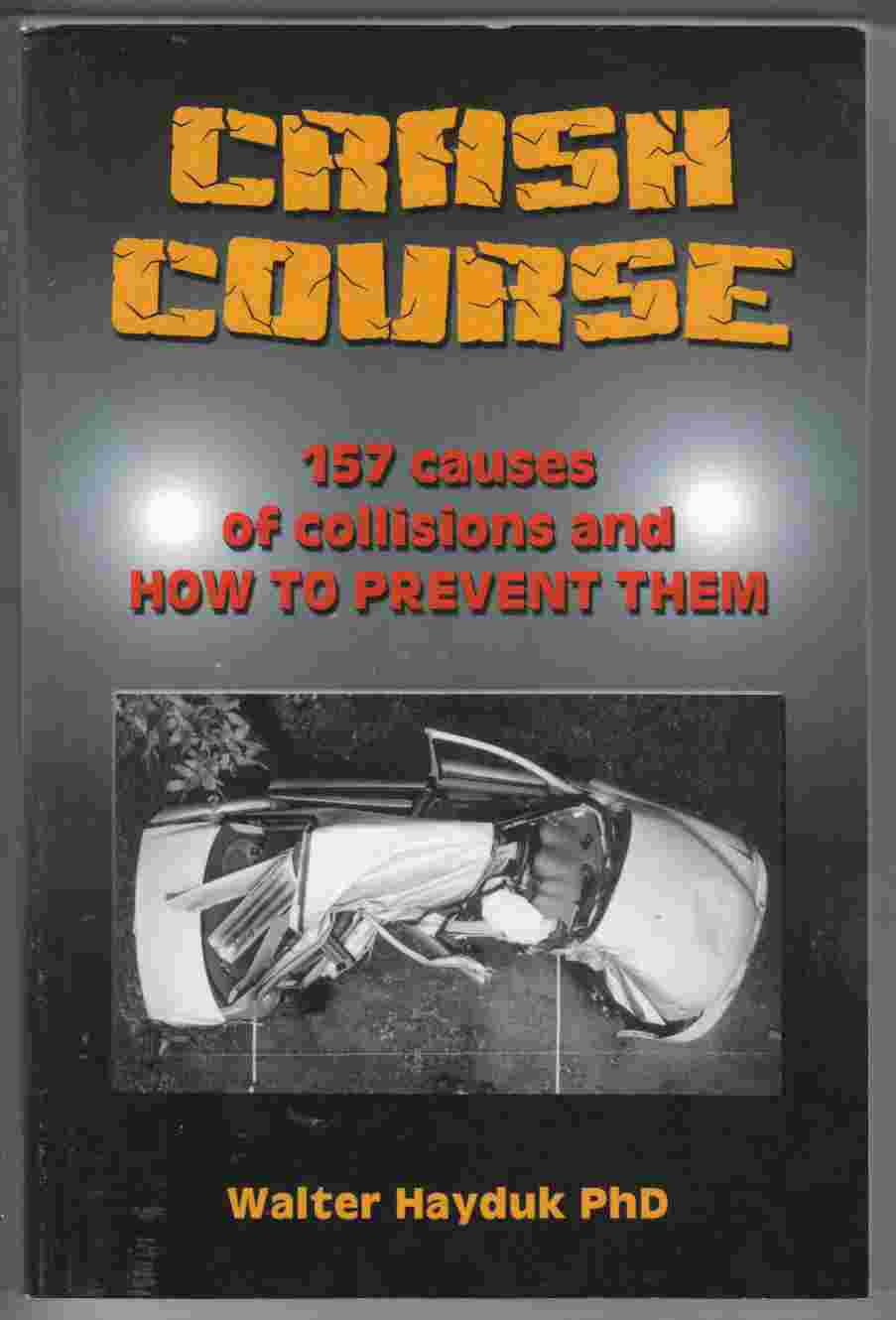 Image for Crash Course:  157 Causes of Collisions and How to Prevent Them