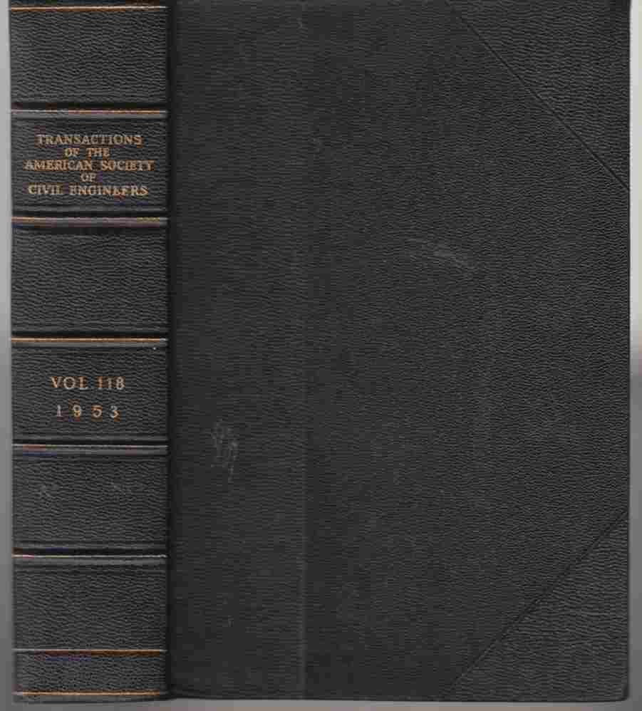 Image for Transactions of the American Society of Civil Engineers Volume 118 1953