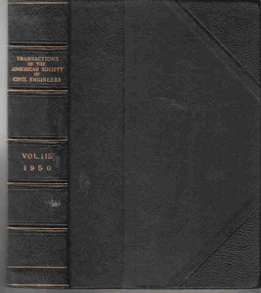Image for Transactions of the American Society of Civil Engineers Volume 115 1950