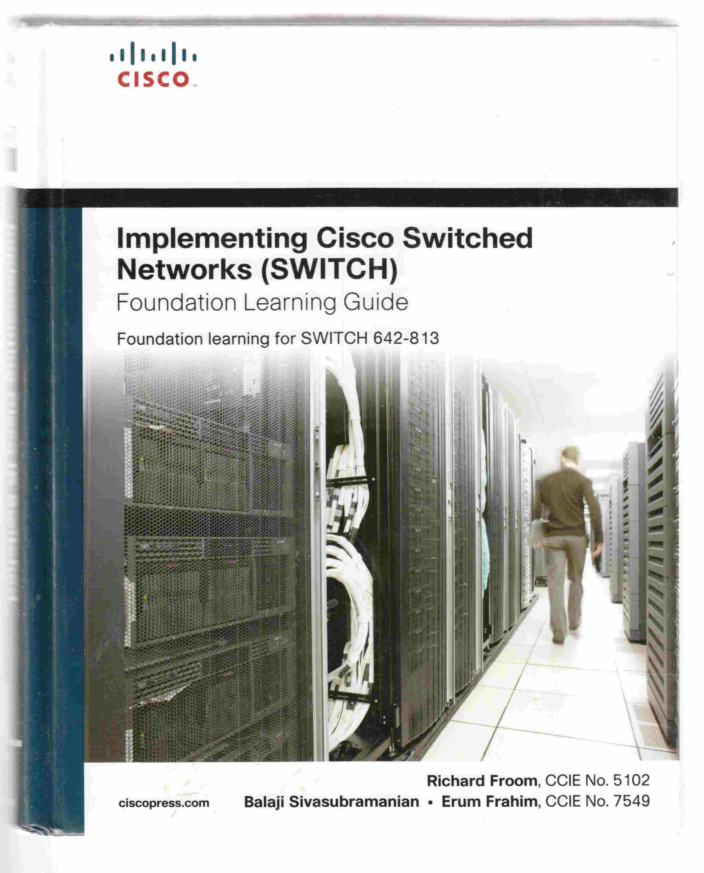 Image for Implementing Cisco IP Switched Networks (SWITCH) Foundation Learning Guide