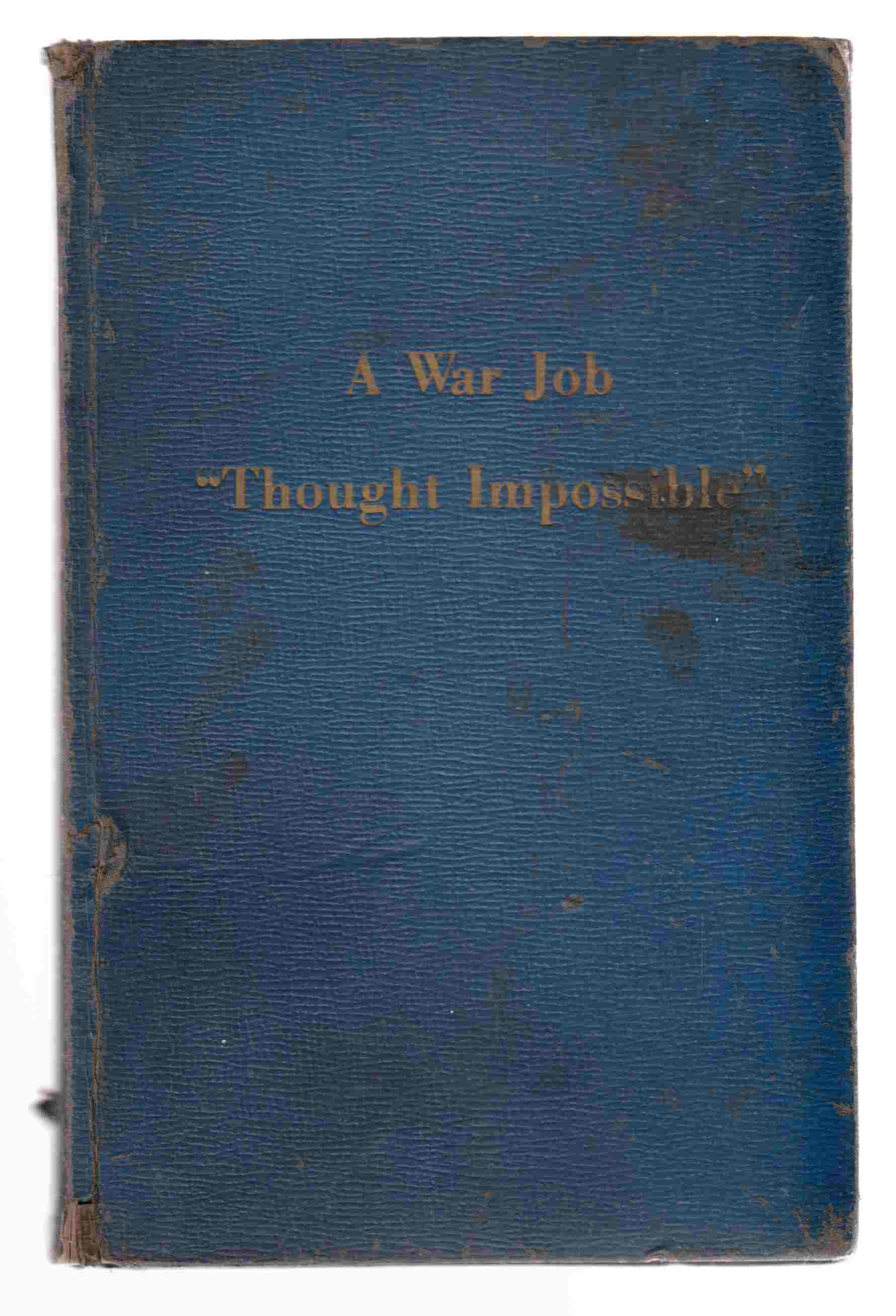 "Image for A War Job ""Thought Impossible"""