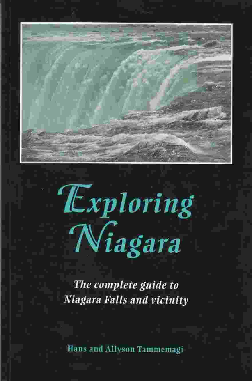 Image for Exploring Niagara: The Complete Guide to Niagara Falls and Vicinity