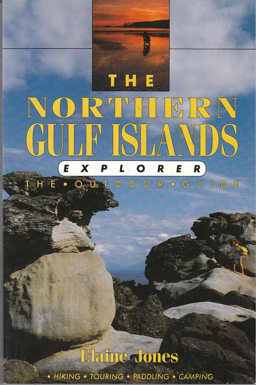 Image for The Northern Gulf Islands Explorer The Outdoor Guide