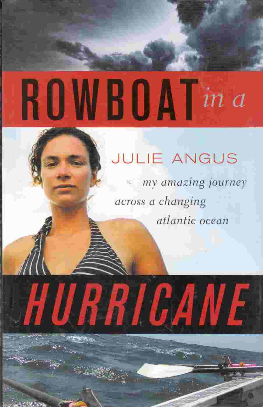 Image for Rowboat in a Hurricane:  My Amazing Journey Across a Changing Atlantic Ocean