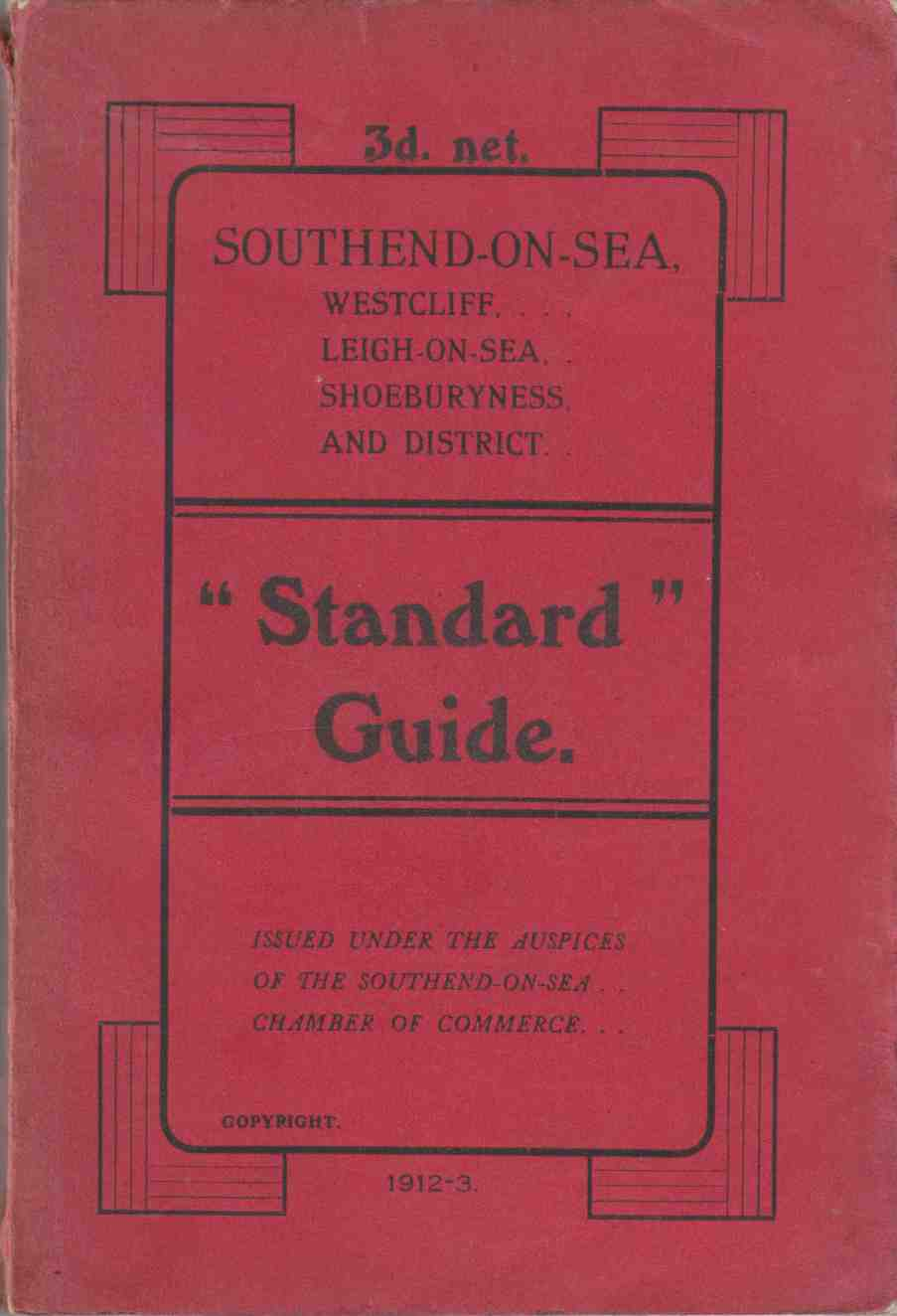 Image for Standard Guide to Southend-On-Sea, Westcliff, Leigh-On-Sea, Shoeburyness, and District