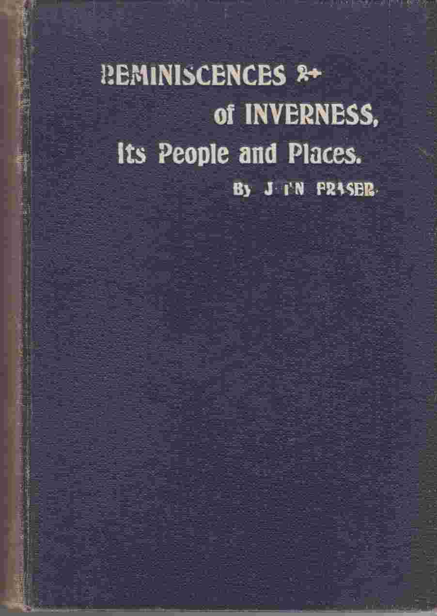 Image for Reminiscences of Inverness:  Its People and Places