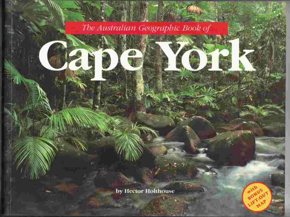 Image for The Australian Geographic Book of Cape York