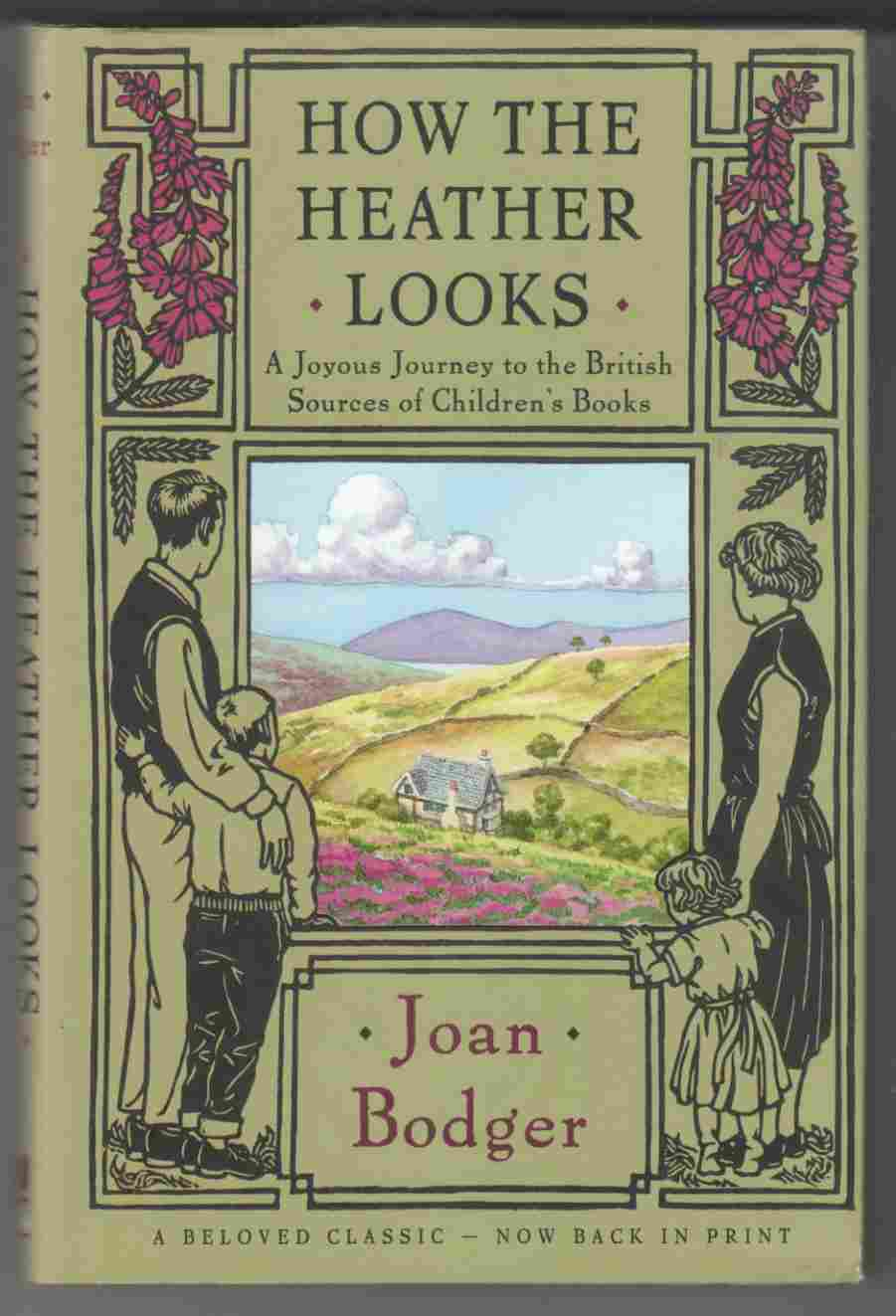 Image for How the Heather Looks A Joyous Journey to the British Sources of Children's Books