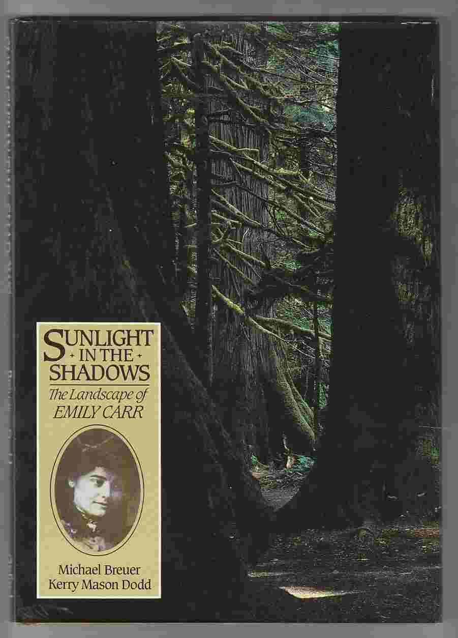 Image for Sunlight in the Shadows The Landscape of Emily Carr