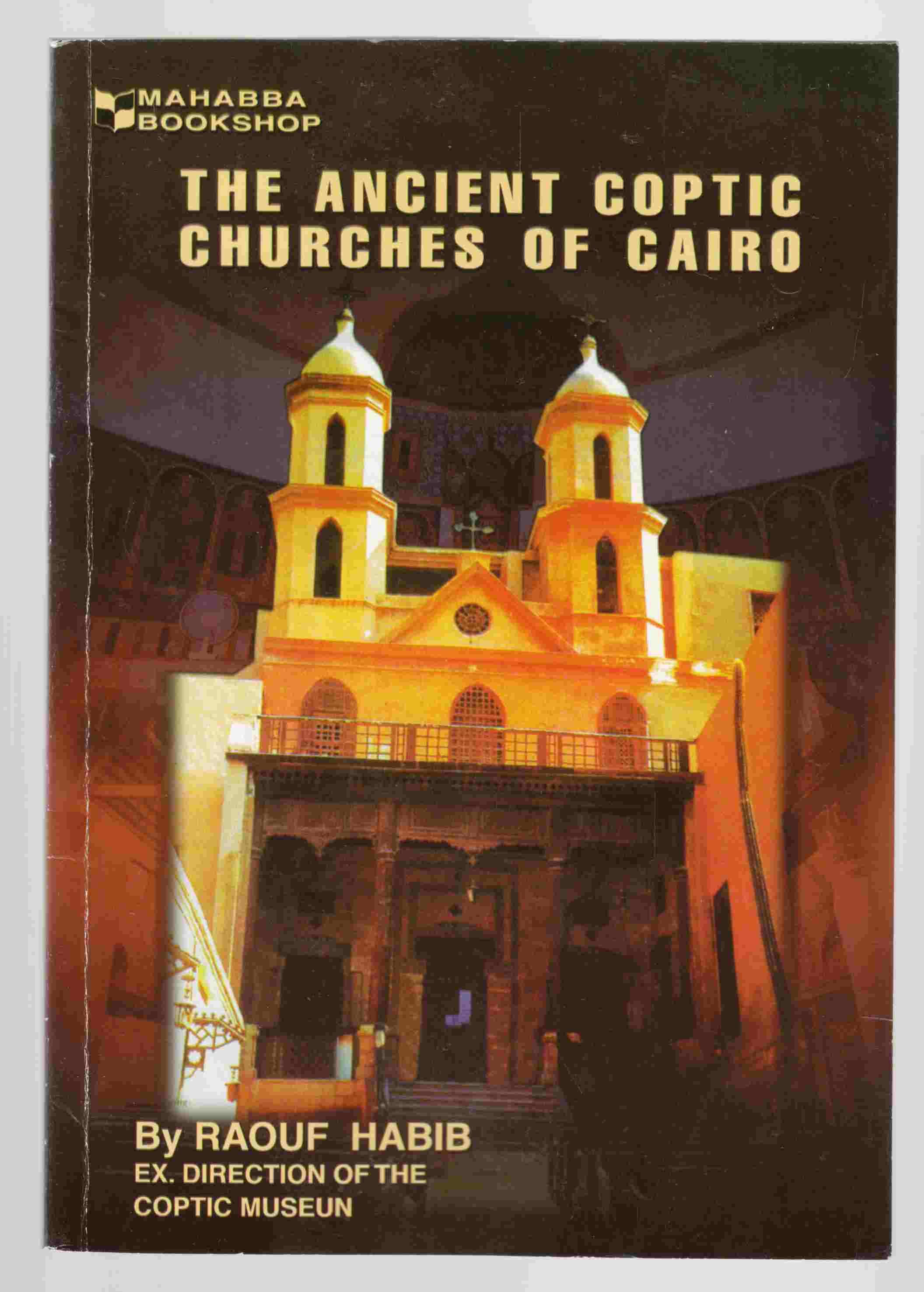 Image for The Ancient Coptic Churches of Cairo A Short Account