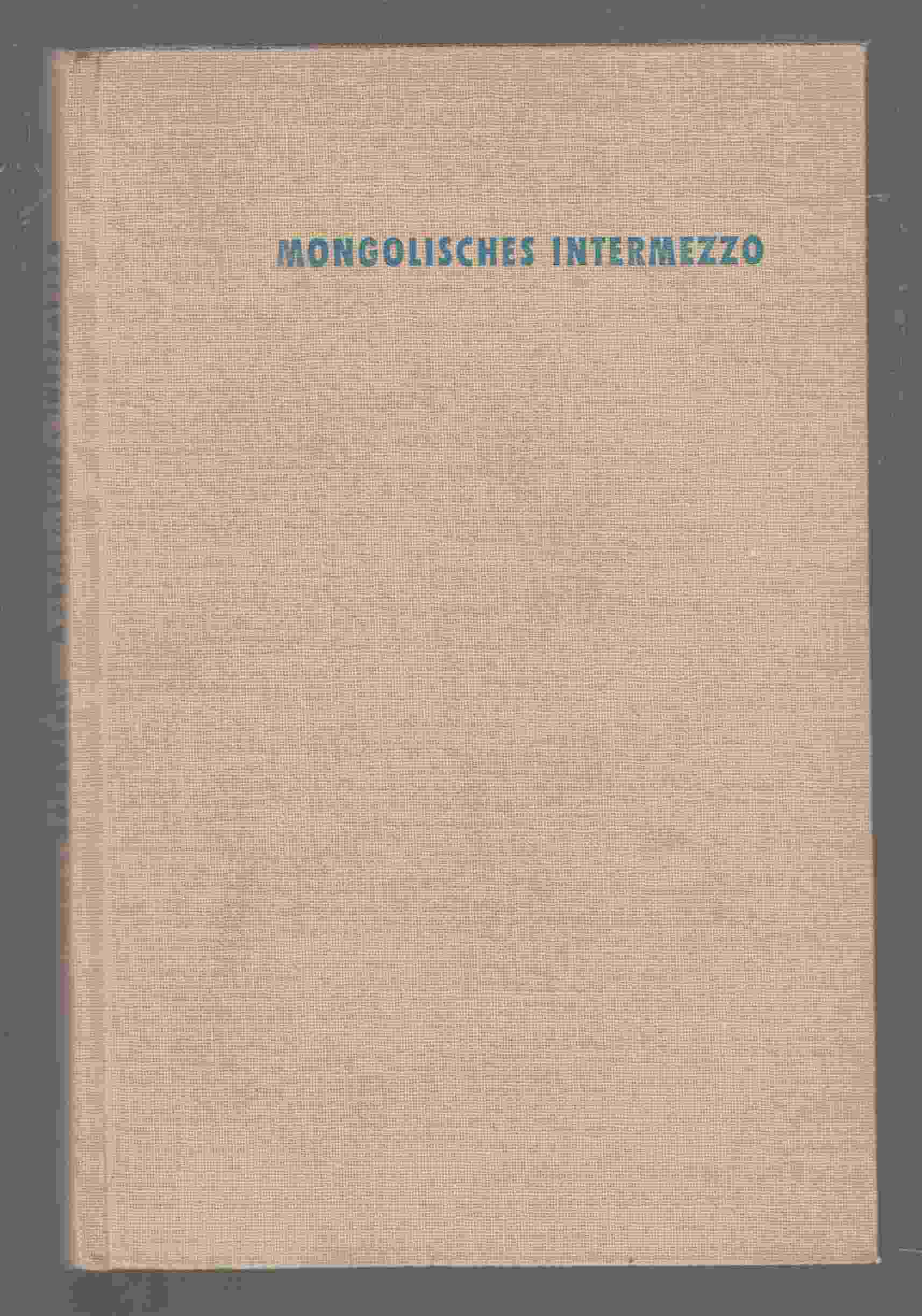 Image for Mongolisches Intermezzo