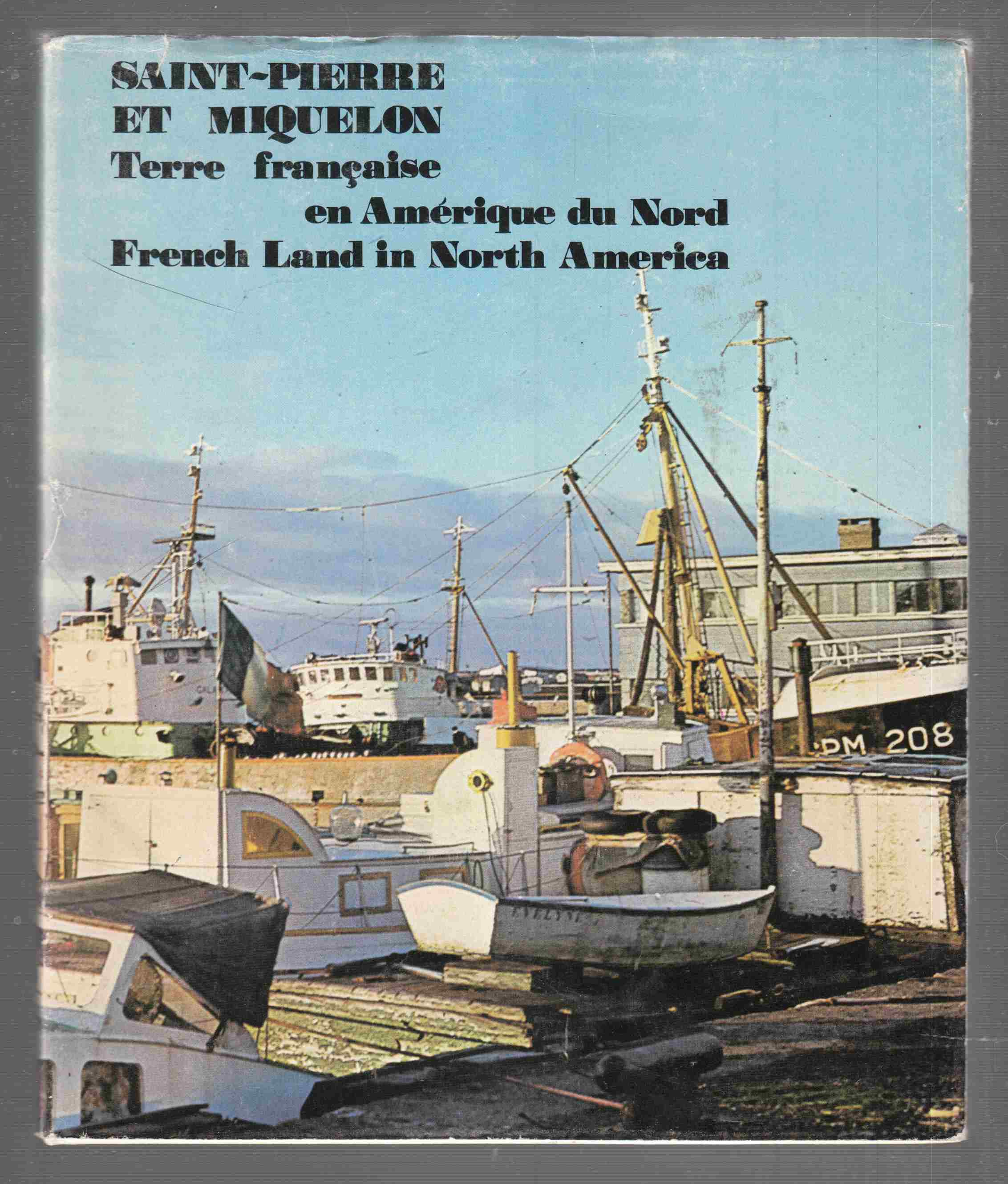 Image for Saint-Pierre Et Miquelon Terre Francaise En Amerique Du Nord French Land in North America