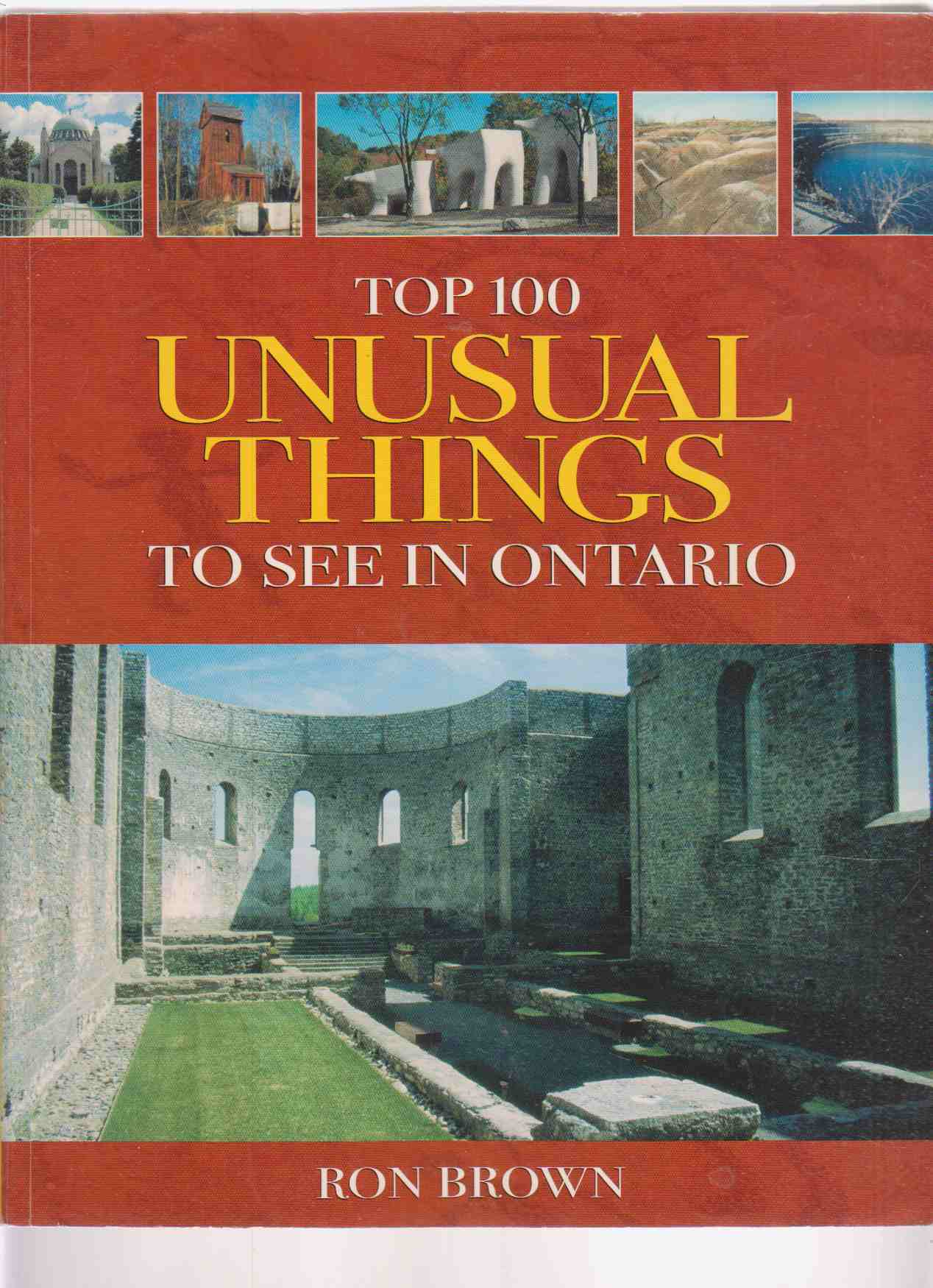 Image for Top 100 Unusual Things to See in Ontario
