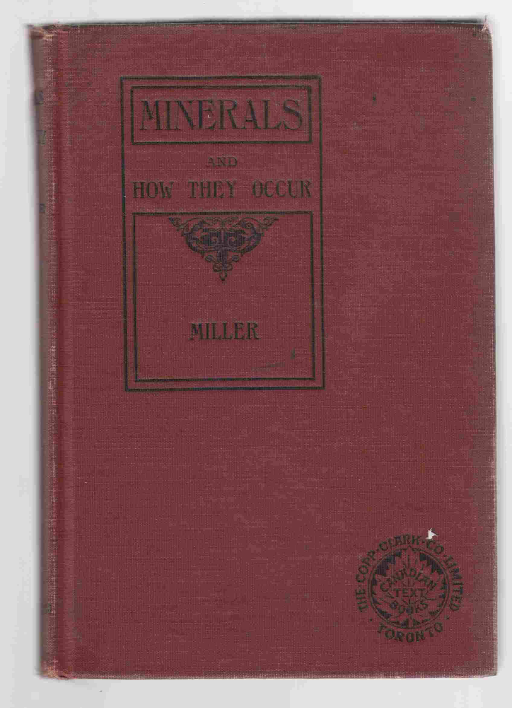 Image for Minerals and How They Occur: A Book for Secondary Schools and Prospectors