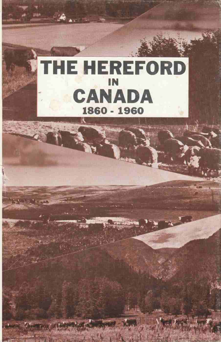 Image for The Hereford in Canada 1860-1960