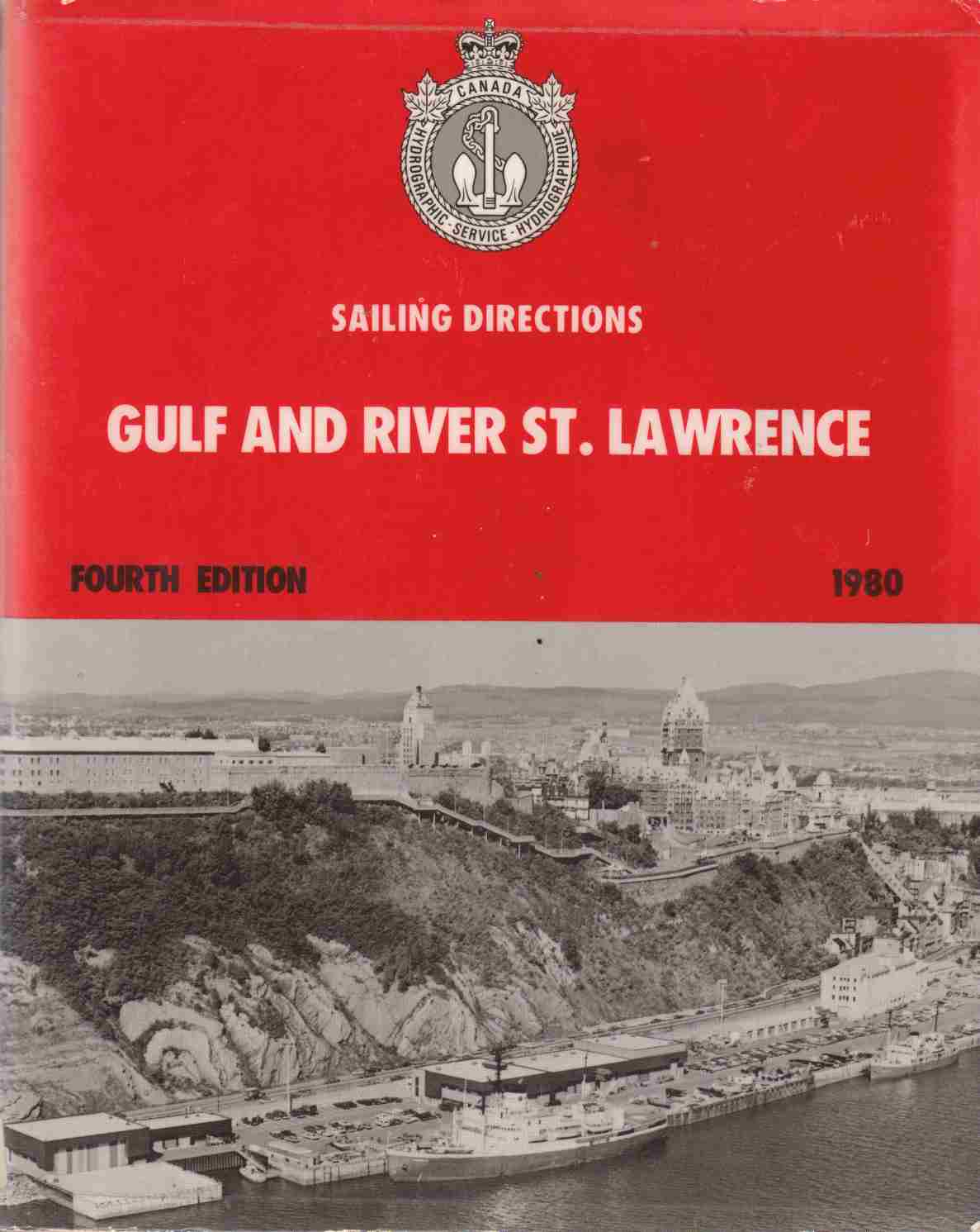 Image for Sailing Directions Gulf and River St. Lawrence Fourth Edition 1980
