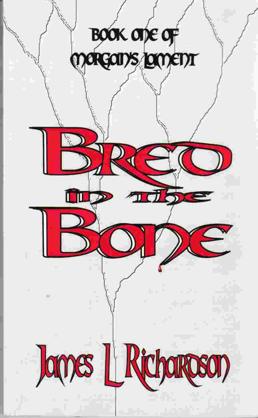 Image for Bred in the Bone Book One of Morgan's Lament