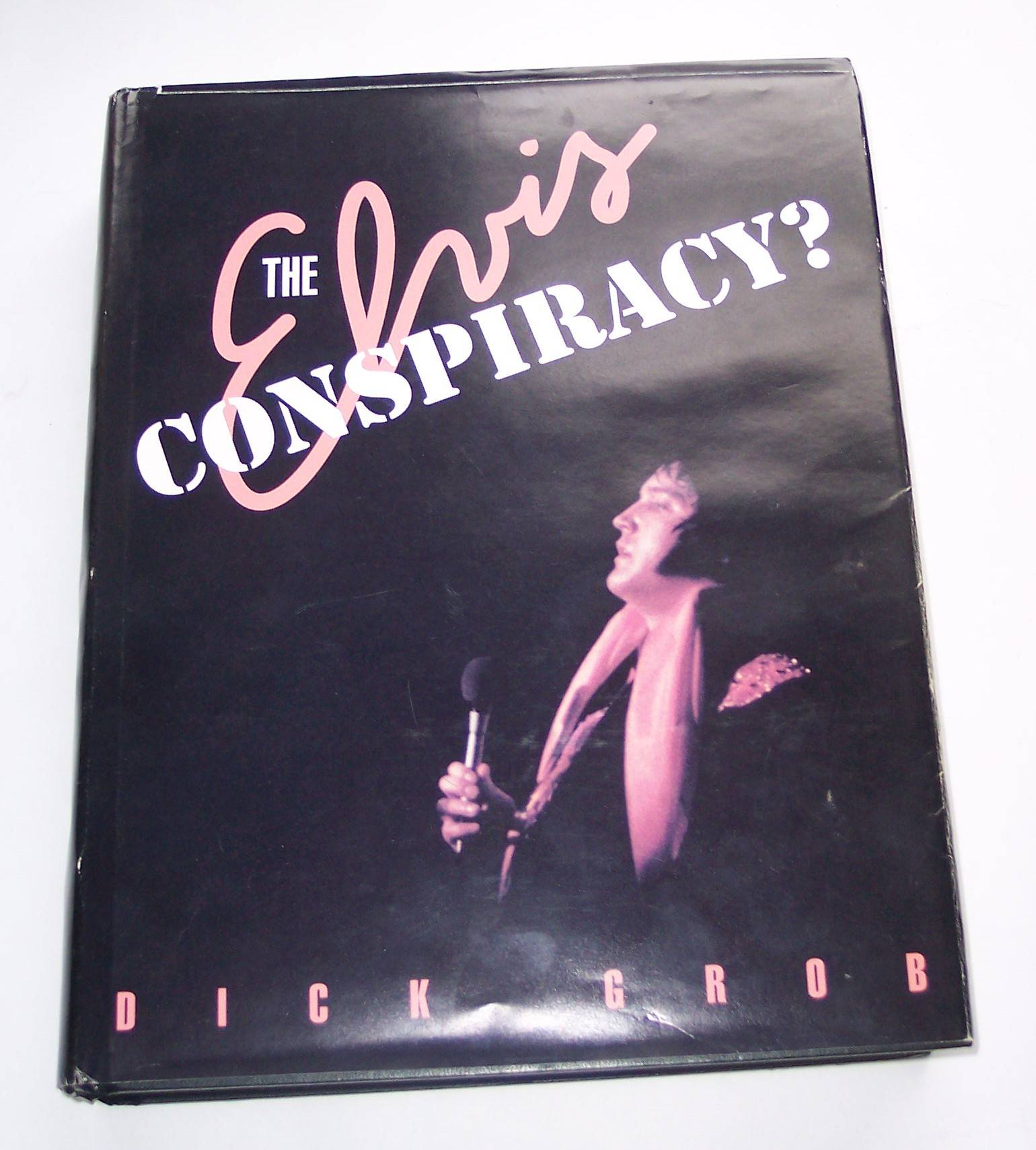 Image for The Elvis Conspiracy?