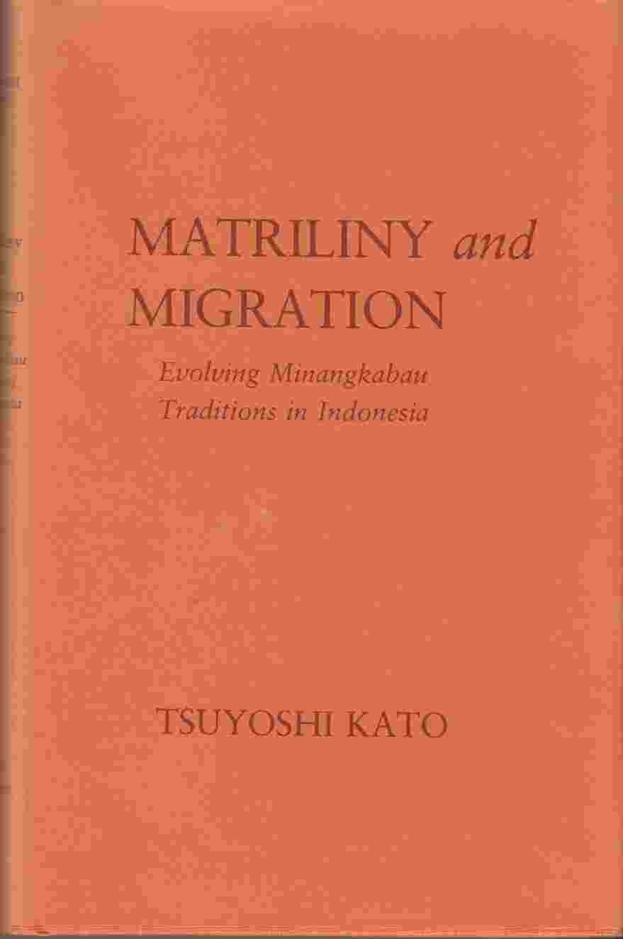 Image for Matriliny and Migration:  Evolving Minangkabau Traditions in Indonesia